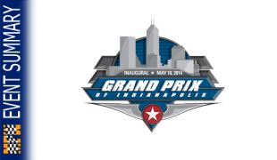 EVENT SUMMARY: 2014 Grand Prix of Indianapolis