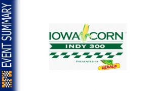 EVENT SUMMARY: 2014 Iowa Corn Indy 300