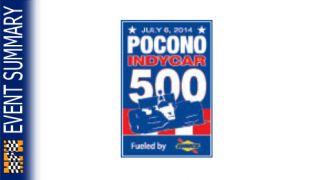 EVENT SUMMARY: 2014 Pocono IndyCar 500