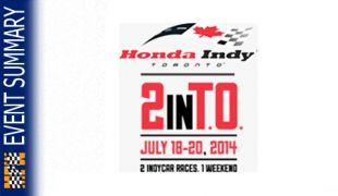 EVENT SUMMARY: 2014 Honda Indy Toronto