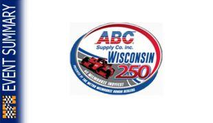 EVENT SUMMARY: 2014 ABC Supply Wisconsin 250